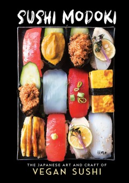 The Japanese Art of Crafting Vegan Sushi
