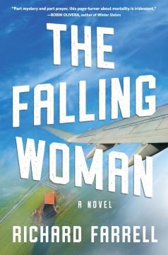 The falling woman - a novel
