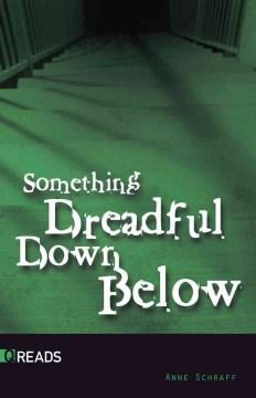 Something dreadful down below