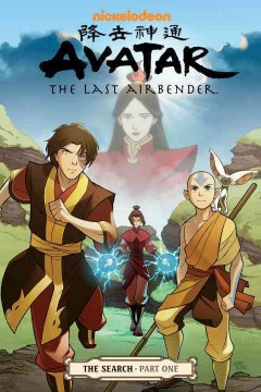 Avatar The Last Airbender: The Search Part 1,
