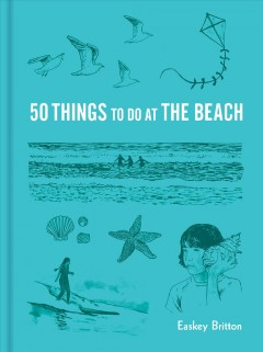50 Things to Do at the Beach
