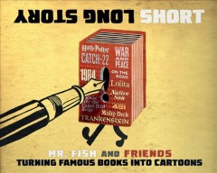 Long Story Short - Turning Famous Books into Cartoons