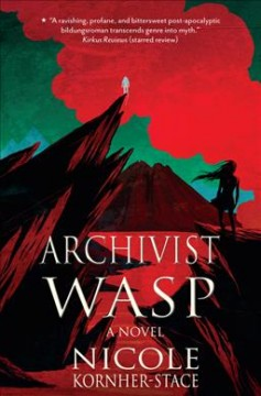 Archivist Wasp : a novel