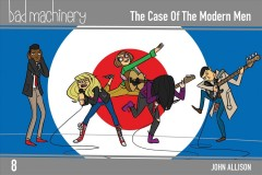 Bad machinery. The Case of the Modern Men Volume 8, The case of the modern man