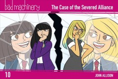Bad Machinery 10 - The Case of the Severed Alliance