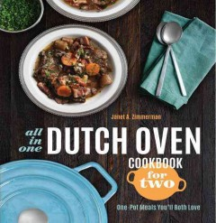 All-in-one Dutch oven cookbook for two - one-pot meals you'll both love