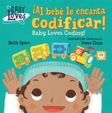 Al bebé le encanta codificar!