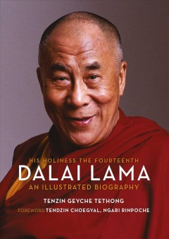 His Holiness - the fourteenth Dalai Lama - an illustrated biography