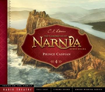Chronicles of Narnia - Prince Caspian