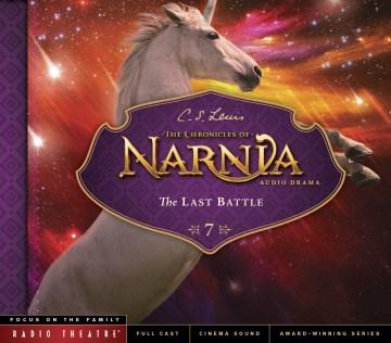 Chronicles of Narnia - Last Battle