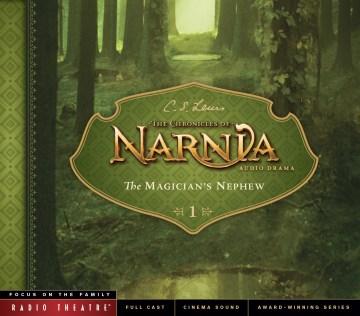 Chronicles of Narnia - Magician's Nephew