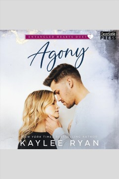 Agony - entangled hearts duet, book one
