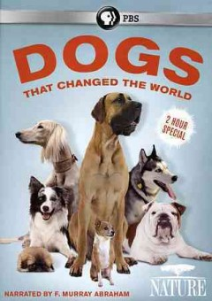 Dogs That Changed the World