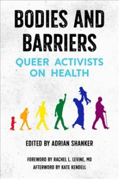Bodies and Barriers - Queer Activists on Health