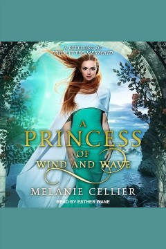 A princess of wind and wave - a retelling of the little mermaid