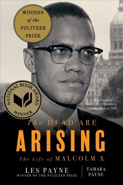 The Dead Are Arising- The Life of Malcolm X