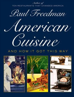 American cuisine - and how it got this way