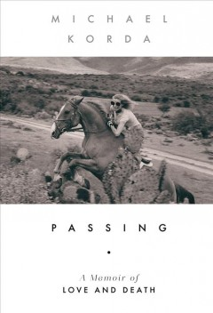 Passing - A Memoir of Love and Death