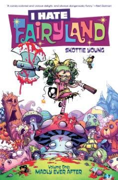 I Hate Fairyland Vol.1: Madly Ever After