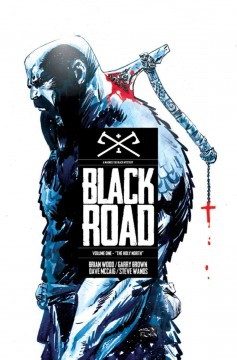 Black Road, Vol. 1: The Holy North
