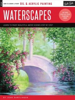 Waterscapes: Learn to Paint Beautiful Water Scenes Step by Step,