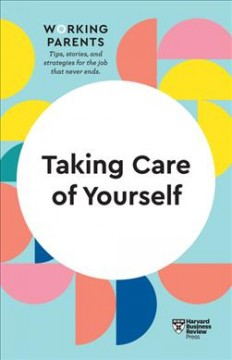Taking care of yourself.