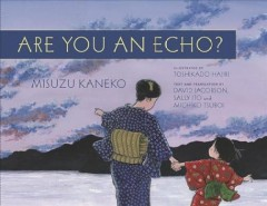 Are You an Echo: The Lost Poetry of Misuzu Kaneko