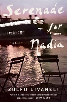 Serenade for Nadia