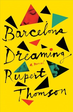 Barcelona dreaming - a novel
