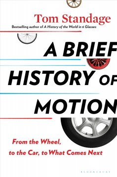 A brief history of motion - from the wheel, to the car, to what comes next