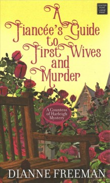 Fiancee's guide to 1st wives and murder