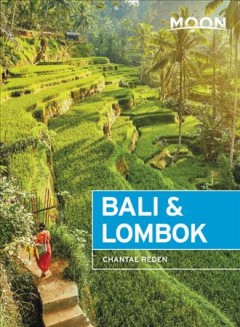 Moon Bali & Lombok - Outdoor Adventures, Local Culture, Secluded Beaches