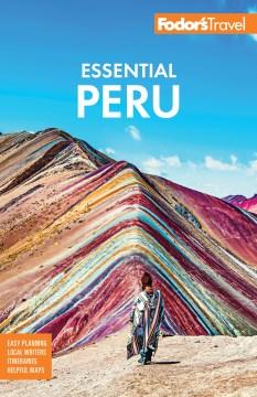 Fodor's Essential Peru - With Machu Picchu & the Inca Trail