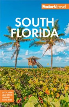 Fodor's South Florida - With Miami, Fort Lauderdale & the Keys