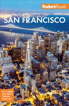 Fodor's San Francisco - With the Best of Napa & Sonoma