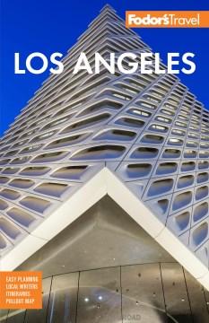 Fodor's Los Angeles - With Disneyland & Orange County