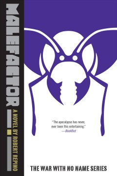 Malefactor - a novel from the war with no name