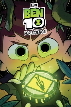 Ben 10. For science!