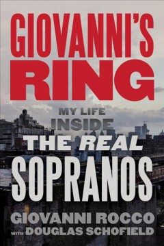 Giovanni's ring - my life inside the real Sopranos