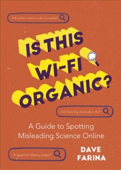 Is this Wi-Fi organic? - a guide to spotting misleading science online