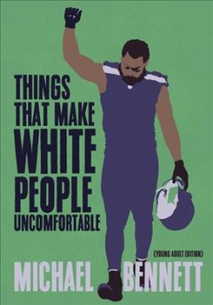 Things that make white people uncomfortable : adapted for young adults