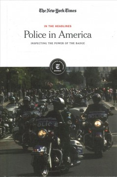 Police in America - inspecting the power of the badge