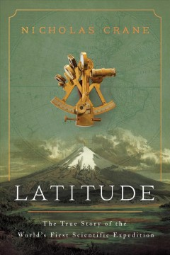 Latitude - the true story of the world's first scientific expedition