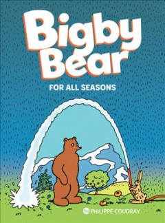 Bigby Bear. [Book two], For all seasons