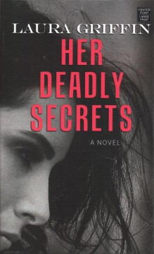 Her deadly secrets - a novel