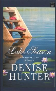 Lake Season - A Bluebell Inn Romance