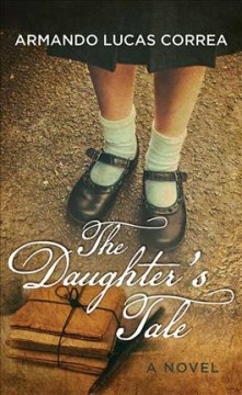 The daughter's tale - a novel