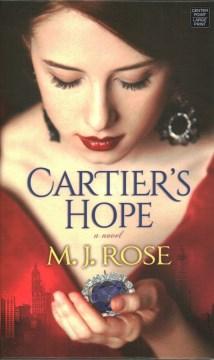Cartier's hope - a novel