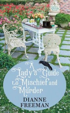 Lady's guide to mischief and murder