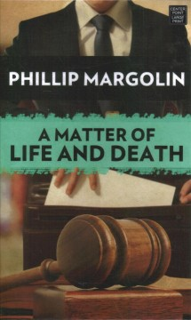 A matter of life and death - a Robin Lockwood novel
